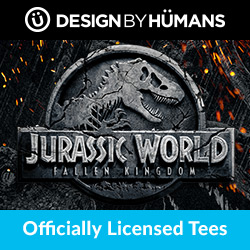 Shop apparel for 'Jurassic World: Fallen Kingdom' at DesignByHumans.com.