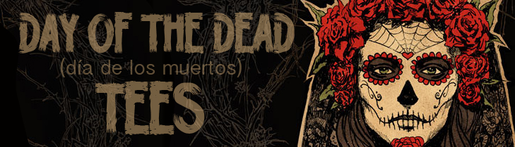 Day of the Dead Tees with Mexican Art