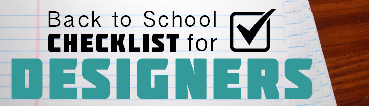 Back to School Checklist for Designers