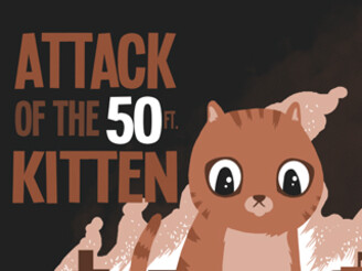 Attack Of The 50ft Kitten by Fuacka