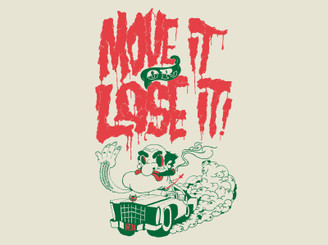 Move it or Lose it! by onetwentysix