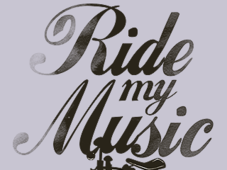 =-Ride My Music-= T-Shirt Design by