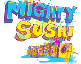 mighty sushi by grazrootz