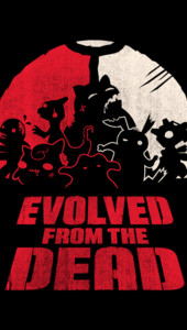 Evolved from the Dead T-Shirt