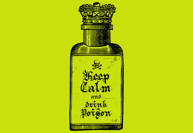 keep calm and drink poison  Artwork