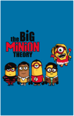 minions despicable me the big bang theory pop culture parody tshirt tee funny