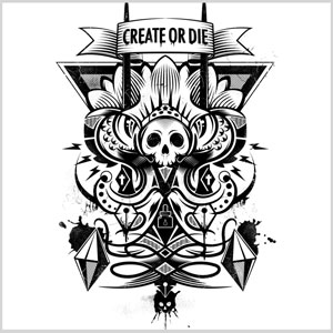 Create Or Die Hydro74 Black And White One Color Typography Vector Design Tshirt Tee