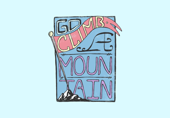 Go Climb A Mountain  Artwork