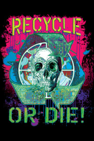 Recycle or Die Earth Day Skull