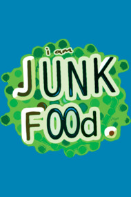 Funny Words  I am Junk Food