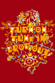 Turn On Tune In Drop Out psychedelic T-shirt