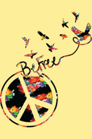 Peace and Be Free