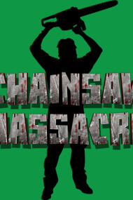 Chainsaw Massacre - Horror / Splatter / Killer