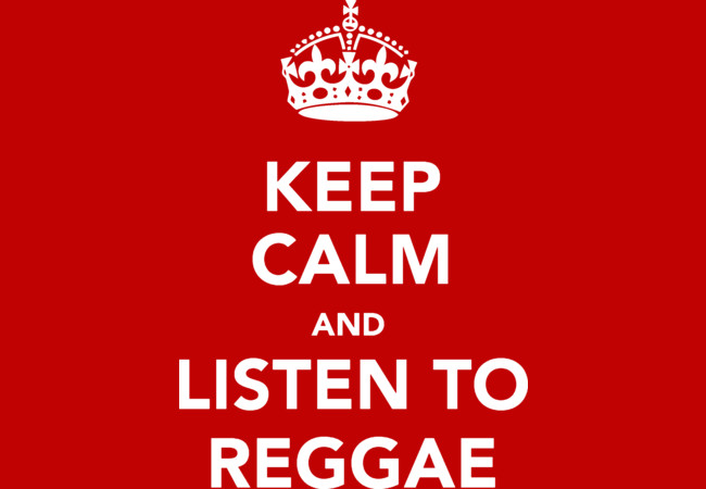 Keep Calm And Listen To Reggae  Artwork