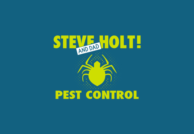 Steve Holt! (and Dad) Pest Control  Artwork