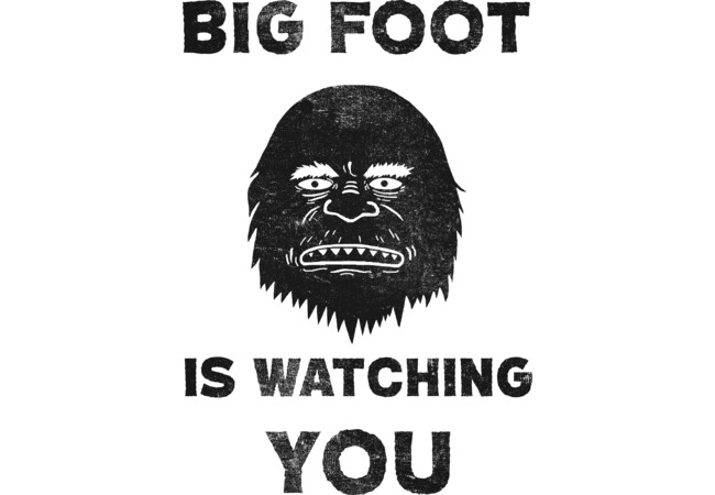 Big Foot Is Watching  Artwork