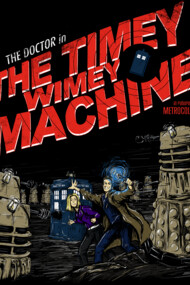 The Timey Wimey Machine