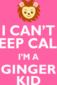 Keep Calm Ginger
