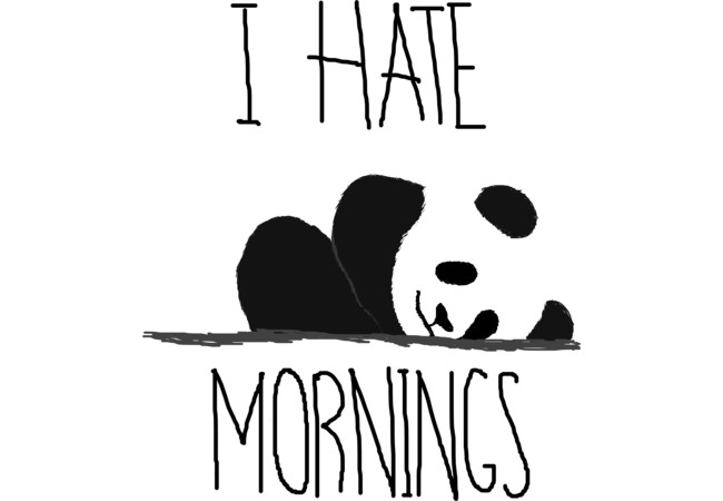 I hate mornings  Artwork