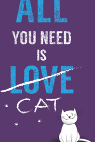 All you need is a cat
