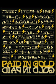 Paid in Gold - Hieroglyphics