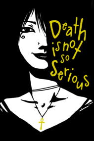 Death Is Not So Serious
