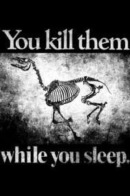 You Kill Them While You Sleep