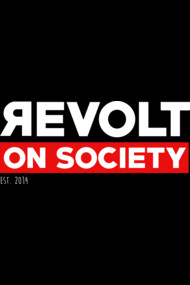 Revolt On Society