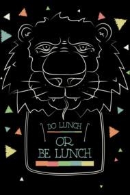 Do lunch or be lunch