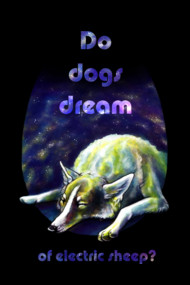Do dogs dream of electric sheep?