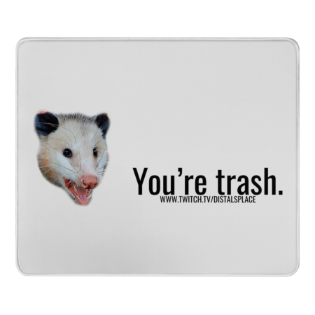 You're trash.