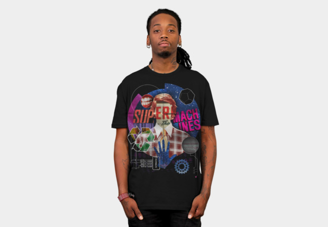 Super Machines T-Shirt - Design By Humans
