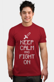 Keep calm and fight on (white)