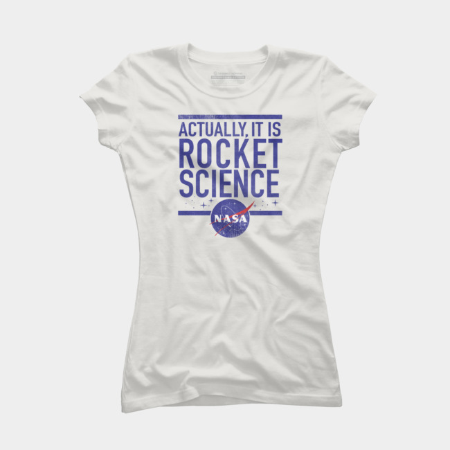 2a9f0a368 Rocket Science T Shirt By Nasa Design By Humans