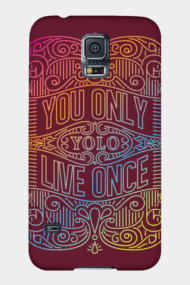 You Only Live Once Colors